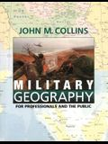 Military Geography: For Professionals and the Public