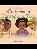 Kindness Is Contagious Too!