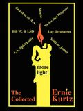 The Collected Ernie Kurtz