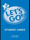 Let's Go 3 Student Cards: Language Level: Beginning to High Intermediate. Interest Level: Grades K-6. Approx. Reading Level: K-4