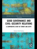 Good Governance and Civil-Security Relations: A Comparative Study of Turkey and Egypt