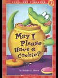 May I Pleave Have a Cookie? (Scholastic Reader Level 1)