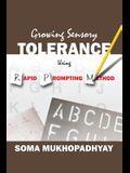 Growing Sensory Tolerance Using Rapid Prompting Method
