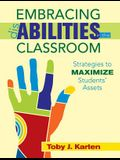 Embracing Disabilities in the Classroom: Strategies to Maximize Studentsa' Assets