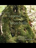 The Legend of the Morchella