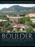 Boulder: Evolution of a City