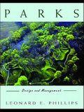 Parks: Design and Management