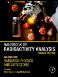 Handbook of Radioactivity Analysis: Volume 1: Radiation Physics and Detectors