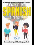 Conversational Spanish Dialogues: 50 Spanish Conversations and Short Stories