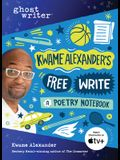Kwame Alexander's Free Write: A Poetry Notebook
