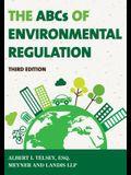 The ABCs of Environmental Regulation, Third Edition