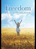 Freedom Prayer Workbook