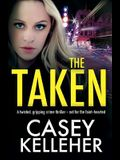 The Taken: A twisted, gripping crime thriller - not for the faint-hearted
