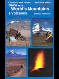 Climber's and Hiker's Guide to the World's Mountains & Volcanos