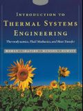 Introduction to Thermal Systems Engineering: Thermodynamics, Fluid Mechanics, and Heat Transfer [With CDROM]