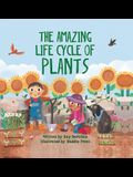 The Amazing Life Cycle of Plants