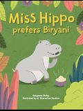 Miss hippo prefers Biryani: A book about being open to diverse experiences
