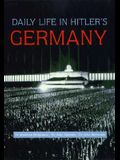 Daily Life in Hitler's Germany