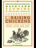 Backyard Farming: Raising Chickens