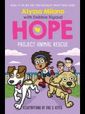 Project Animal Rescue (Alyssa Milano's Hope #2), Volume 2