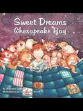 Sweet Dreams Chesapeake Bay