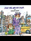 Just Me And My Mom (Turtleback School & Library Binding Edition) (Little Critter)