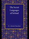 The Secret Languages of Ireland
