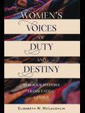 Women's Voices of Duty and Destiny: Religious Speeches Transcending Gender