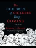 Children of Children Keep Coming: An Epic Griotsong