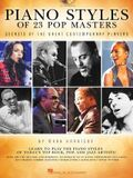 Piano Styles of 23 Pop Masters: Secrets of the Great Contemporary Players [With CD (Audio)]