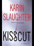 Kisscut: A Novel