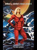 Arthur C. Clarke's Venus Prime Volume 6