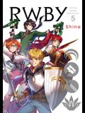 Rwby: Official Manga Anthology, Vol. 5, 5: Shine