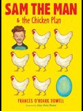 Sam the Man & the Chicken Plan, 1