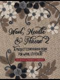 Wool, Needle & Thread 2: A Project Companion Book for Wool Stitchery