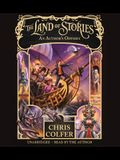 The Land of Stories: An Author's Odyssey Lib/E