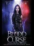 Blood Curse: A SoulTracker Novel #2: A DarkWorld Series