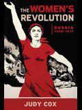 The Women's Revolution: Russia 1905-1917