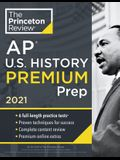 Princeton Review AP U.S. History Premium Prep, 2021: 6 Practice Tests + Complete Content Review + Strategies & Techniques