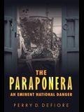 The Paraponera: An Eminent National Danger