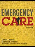 Emergency Care: Daniel Limmer, Michael F. O'Keefe; Medical Editor, Edward T. Dickinson, MD, Facep,