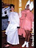 Willi Smith: Street Couture