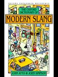 The Oxford Dictionary of Modern Slang (Oxford Quick Reference)