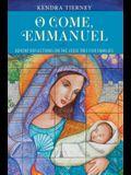 O Come, Emmanuel