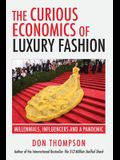 The Curious Economics of Luxury Fashion: Millennials, Influencers and a Pandemic