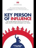 Key Person of Influence (Canadian Edition): The Five-Step Method to Become One of the Most Highly Valued and Highly Paid People in Your Industry