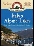 Italy's Alpine Lakes: Small-town Itineraries for the Foodie Traveler