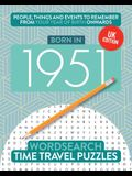 Born in 1951: Your Life in Wordsearch Puzzles