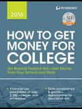 Peterson's How to Get Money for College
