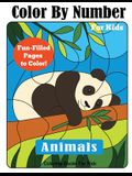 Color By Number for Kids: Animals Coloring Activity Book